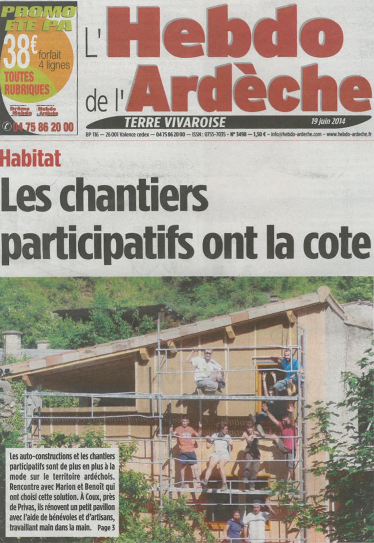 Première page de l'hebdo de l'Ardèche du 19/06/2014 sur les chantiers participatifs et la visite auto-rénovation accompagnée de Polénergie le 14/06/2014 à Coux.